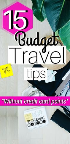 Dreaming of vacation but you're on a budget? Check out these 15 Easy Budget Travel tips to help you save money on travel and effortlessly start to save money on vacation!  No credit card points required! Save money easily on your next vacation! BudgetingCouple.com   Budgeting Couple Blog   #budgettraveltips #vacationonabudget #budgetingcouple