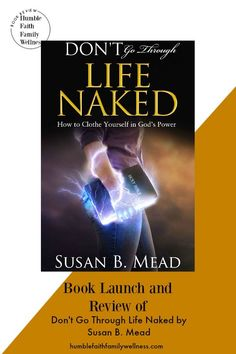 Susan just launched Don't go through life naked. It's an awesome book to help all Christians clothe themselves against the evil in this world. #BookReview #Christianity