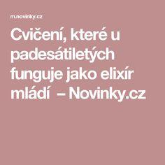 Cvičení, které u padesátiletých funguje jako elixír mládí – Novinky.cz