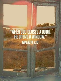 Look for the open window, stop staring at the closed door!