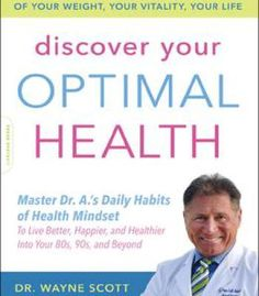 Discover Your Optimal Health: The Guide To Taking Control Of Your Weight Your Vitality Your Life PDF