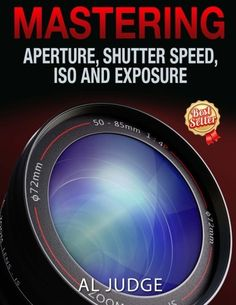 Mastering Aperture, Shutter Speed, ISO and Exposure: How ... https://www.amazon.com/dp/1482314452/ref=cm_sw_r_pi_dp_x_44VdAbEPH2DBA