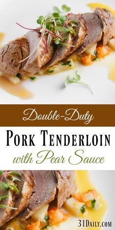 A Double-Duty Dinner: Spiced Pork Tenderloin with Pear Sauce - 31 Daily Pear Recipes Dinner, Fall Recipes, Summer Recipes, Pork And Pears Recipe, Pork Recipes, Cooking Recipes, Cooking Ideas, Cooking Pork Tenderloin, Pork Loin