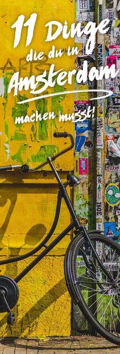 Amsterdam ist so vielseitig und bunt, es macht so unendlich viel Spaß hier zu sein. Wir waren schon etliche Male hier und entdecken jedes Mal wieder etwas Neues. Wir zeigen dir die 11 besten Dinge, die auch du unbedingt mal machen solltest. #amsterdam #reisen #reiseblogger #niederlande