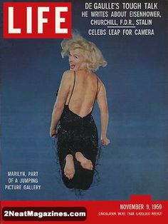 If you were born in 1959 that year Marilyn Monroe made the cover once again of LIFE magazine
