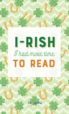 We can't promise the luck o' the Irish if you hang these posters in your library, but we do promise that it will inspire and encourage your patrons to read!