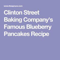 Clinton Street Baking Company's Famous Blueberry Pancakes Recipe