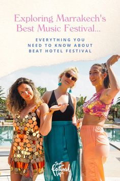 A Guide to Beat Hotel Festival, Morocco • That Festival Life • Worldwide Festival Blogger Beat Hotel, Marrakech Morocco, Good Music, Beats, Life