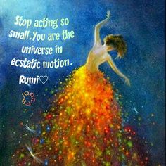 #rumi #quote #playingsmall #courageous #ecstatic #bold #brave #confidence #success #inspirational #lifecoach
