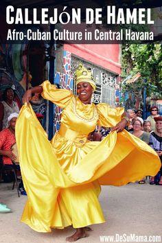 Callejon de Hamel in Central Havana, Cuba is the Place to Honor Afro- Cuban Culture