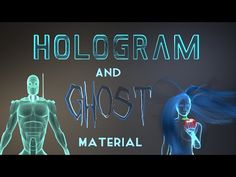Blender Tutorial: How to make a Hologram and Ghost Material - YouTube