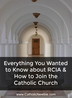 Everything You Wanted to Know About RCIA & How to Join the Catholic Church via @ACatholicNewbie
