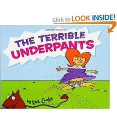 The Terrible Underpants. Must get this!