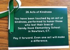 26 Acts of Kindness in honor of the 26 Sandy Hook Elementary school vicitms.