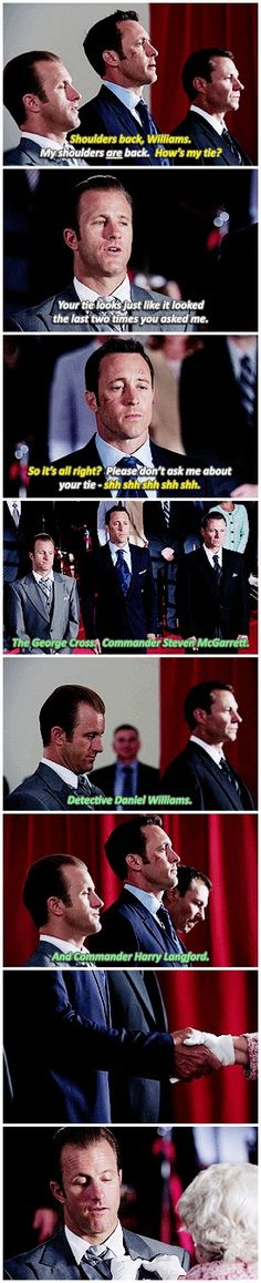 #hawaii five 0 #scott caan #mcdanno #steve mcgarrett #i cannot believe how bad/good this was #i'm kind of horrified #but then my brain is like: suits.  suits.  boys in suits.  boys being cute in suits #h50: 7.02 #steve's like dannooooooo shoulders back! stop watching!