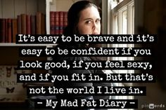 My Mad Fat Diary #tv_quotes #Rae_Earl #MMFD