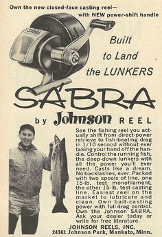 Own the new closed face casting reel -- with new power-shift handle built to land the lunkers. SA'BRA by Johnson Reel. See the fishing ree. Fly Fishing Books, Vintage Fishing Reels, Fishing Quotes, Gone Fishing, Fishing Tackle, Fishing Tips, Fishing Stuff, Cannes, Recreational Activities