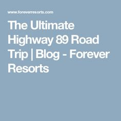 US Route Road Trip Map Book RV Site Info Pinterest Trips - Us route 89 map