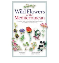 This book is the standard field guide to the flowers, fruit trees, grasses and ferns found in the countries bordering the Mediterranean. It covers Portugal, Spain, France, Corsica, Italy, Sardinia, Sicily, the Balkans, Greece, Crete, Cyprus, Turkey, Syria, Lebanon, Israel, Egypt, Libya, Tunisia, Algeria and Morocco - in all over 2500 plant species are described. Introductory chapters cover the gen...