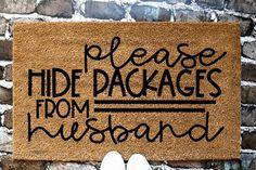 Custom welcome mat funny doormat sarcastic sayings mat hide package from hu Front Door Mats, Front Doors, Front Porch, Funny Doormats, Welcome Door Mats, Coir Doormat, Husband Humor, Personalized Door Mats