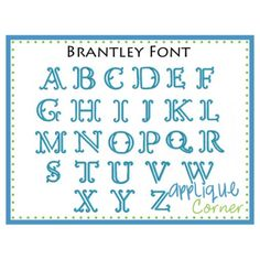 Brantley Embroidery Font