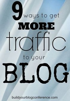 How to get more traffic to blog