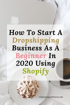how to start dropshipping business as a beginner in 2020 no experience needed using shopify.Dropshipping for beginners tips Starting A Business, Business Planning, Business Tips, Online Business, Best Business To Start, Business Essentials, Business Products, Etsy Business, Craft Business