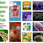 Best Science Apps for Kids (ages 4-21)