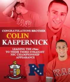 Colin Kaepernick ... Congrats note by his brothers the Nupes.