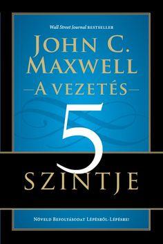 John C. Maxwell: A vezetés 5 szintje John Maxwell, Wall Street Journal, Script, Script Typeface