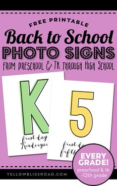 Photo Signs for each grade from Prechool & TK thru high school | First Day of School