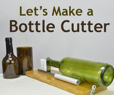 Bottle cutting is a great way to recycle bottles. You can make custom presents like vases, drinking glasses, candle holders and many other things.Let's have a look at a simple way to make a bottle cutter.