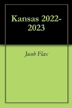 Kansas 2022-2023 by Jacob Flax. $4.25. Author: Jacob Flax. 27 pages. In the year 2022 in Kansas, the two major political parties have gone to a full scale war. Can two friends stop the war and save their homestate?                            Show more                               Show less
