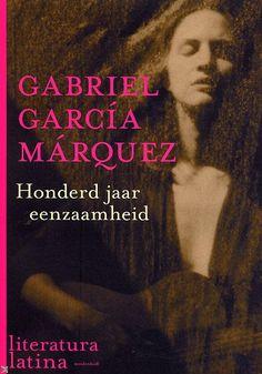 Cien años de soledad, Gabriel Garcia Marquez.  100 jaar eenzaamheid