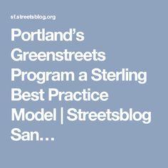 Portland's Greenstreets Program a Sterling Best Practice Model   Streetsblog San…