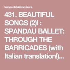 431. BEAUTIFUL SONGS (2)! : SPANDAU BALLET:  THROUGH THE BARRICADES (with Italian translation!) | FUN WITH ENGLISH! BY DOMENICO MELONE