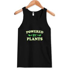 About Powered By Plants Tank Top DAPThis tank top is Made To Order, we print one by one so we can control the quality. We use DTG Technology to print tank tops Printed Tank Tops, Print Tank, Overalls, Top 14, Plants, Black, Women, Fashion, Catsuit