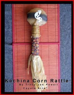 Kachina Corn Rattle - Fall 2013  Tracy Jon Powell © Copyright 2013 • Coyote Arts™ • Coyote Rising™ • Salt Lake City, Utah