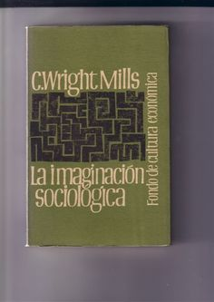 https://flic.kr/p/6meDSp | La imaginacion sociologica, C. Wright Mills, Fondo de Cultura Económica 1961, design Boudewijn Ietswaart