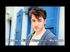 Arsenie & Elena Knyazeva  - My Heart