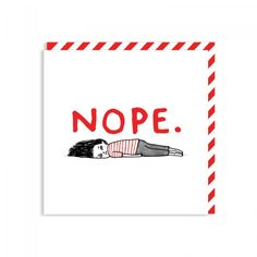 Nope card by Gemma Correll