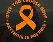 Choose Hope Orange Ribbon Window Decal (Kidney Cancer, Kidney Disease, Lukemia, Melanoma, Multiple Sclerosis, Skin Cancer)