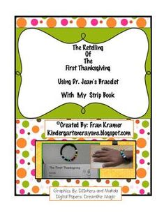 This is a strip book I have created for my English Language Learners to go along with the retelling bracelet on Dr. Jean's blog drjeanandfriends.blogspot.com) . It is a simple but effective way to scaffold your students so that they can tell this important story at their Thanksgiving table.
