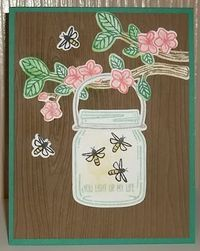 Stampin' on the Prairie: Jar of Fireflies, Stampin' Up! Jar of Love stamp set, Everyday Jars Framelits, Best Birds stamp set, Birds & Blooms Thinlits.