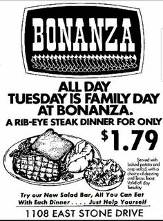 Loved eating there - look at the prices. Ponderosa restaurants were good too. Miss those days of a good steakhouse.
