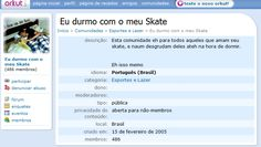As pérolas do orkut relacionadas ao skate - Clube do skate.