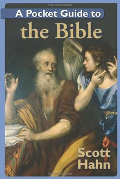 A Pocket Guide to the Bible: Scott Hahn: 9781592764433: Amazon.com: Books