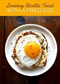 Lemony Ricotta Toast with a Fried Egg | 7 Tasty Dinner Ideas To Try This Week
