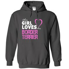 this GIRL loves her #BORDER #TERRIER, Order HERE ==> https://www.sunfrog.com/LifeStyle/this-GIRL-loves-her-BORDER-TERRIER-6712-Charcoal-14429082-Hoodie.html?29538, Please tag & share with your friends who would love it, #superbowl #renegadelife #jeepsafari