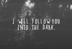 Te seguire en la oscuridad